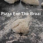"Pizza's On The Braai (With A ""How To"" Guide)"