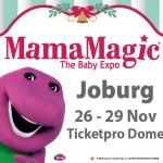 MamaMagic Hits JOBURG 26 – 29 November 2015 (WIN TICKETS)
